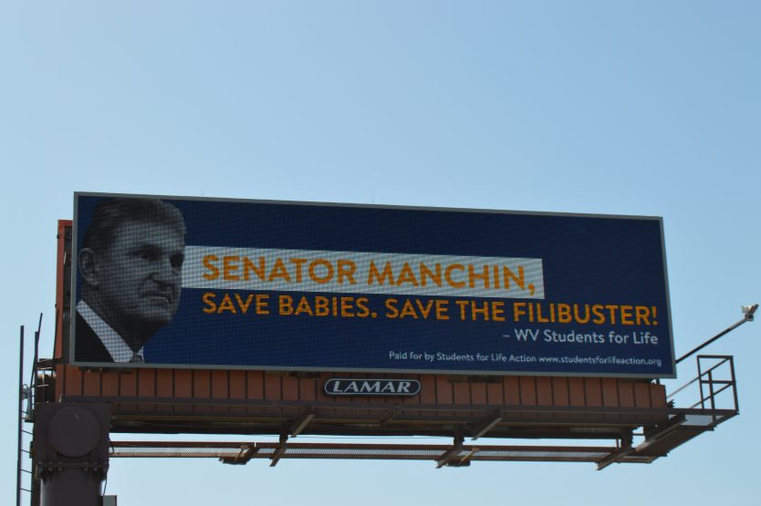 Students for Life of West Virginia Appeals to Sen. Manchin to Continue  Defending the Filibuster on Billboards Up Now — SFLA Action